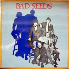 The Bad Seeds