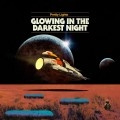 Glowing In The Darkest Night (EP)