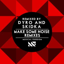 Make Some Noise (Remixes)