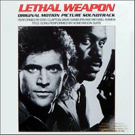 Lethal Weapon: Original Motion Picture Soundtrack (Limited Edition)