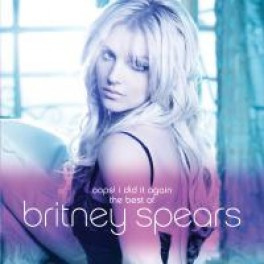 Oops!... I Did It Again: The Best of Britney Spears