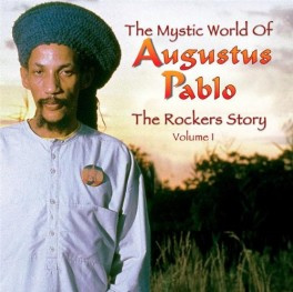 Mystic World Of Augustus Pablo: The Rockers Story Vol. 1 (4CD, Box-Set)