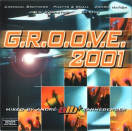 G.R.O.O.V.E. 2001 (cat #: Popular Records 62339833462) [2 CD]
