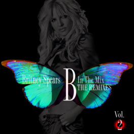 B in the Mix: The Remixes Vol. 2 (Japanese Edition)
