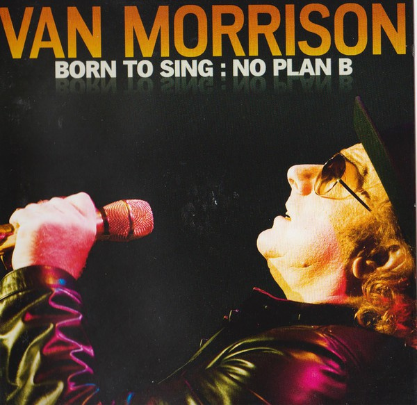 Born To Sing : No Plan B
