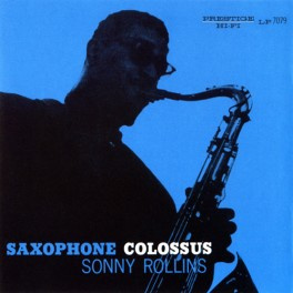 Saxophone Colossus (2006, Remaster)
