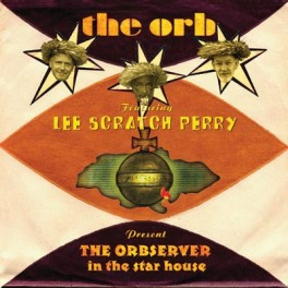 The Orbserver In The Star House (Deluxe Edition)