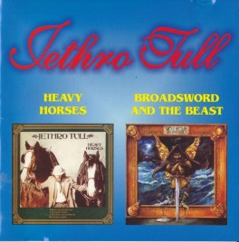 Heavy Horses (1978) & Broadsword And The Beast (1982)