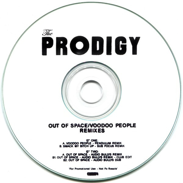 Out Of Space / Voodoo People Remixes