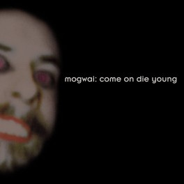 Come On Die Young (2014, Reissue)